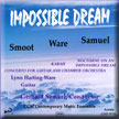 Impossible Dream, Click here for more infortion
